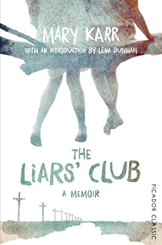 9781447289470: The Liars' Club: Picador Classic