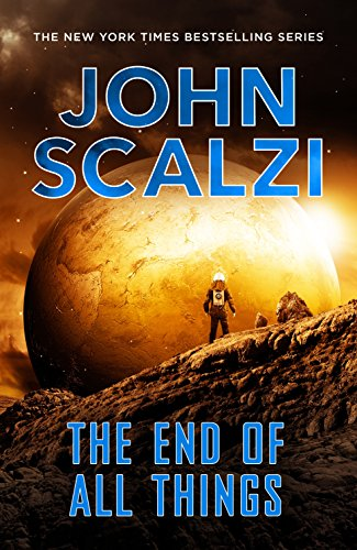 9781447290490: The End of All Things (The Old Man's War series)
