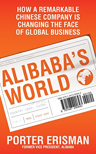 9781447290643: Alibaba's World: How a Remarkable Chinese Company is Changing the Face of Global Business