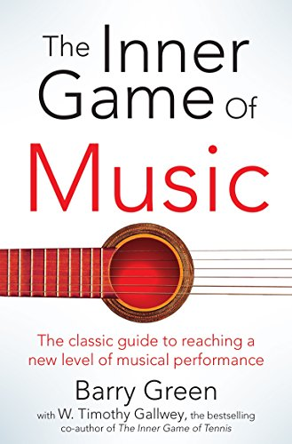 9781447291725: The Inner Game of Music