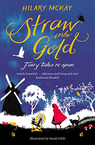 9781447292302: Straw into Gold: Fairy Tales Re-Spun