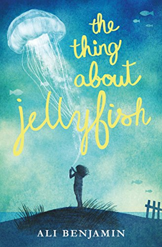 9781447292999: The Thing About Jellyfish