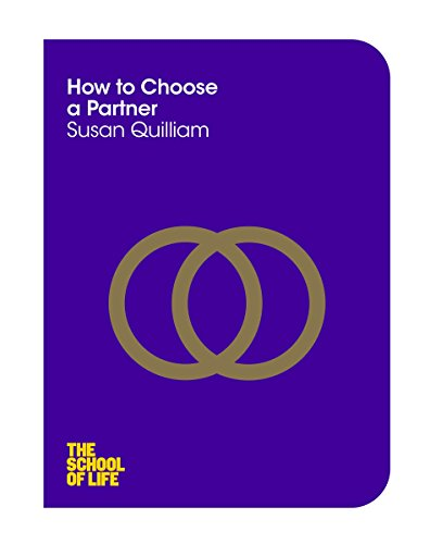 9781447293293: How to Choose a Partner (The School of Life)