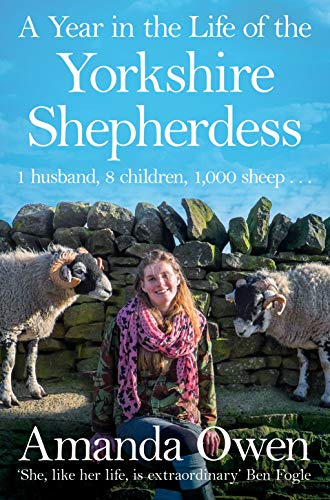 9781447295266: A Year in the Life of the Yorkshire Shepherdess