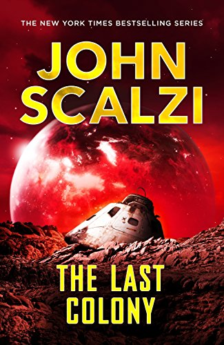 9781447295402: The Last Colony (The Old Man's War series)