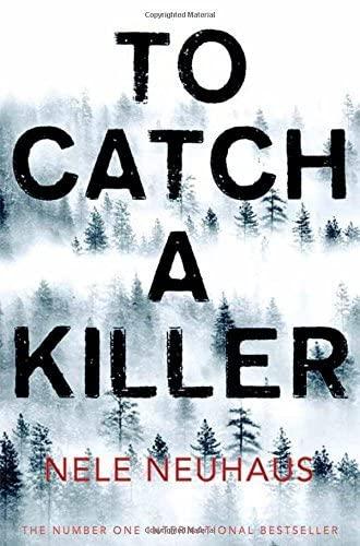 9781447295815: To Catch A Killer (Bodenstein & Kirchoff series)