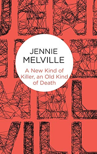 9781447296003: A New Kind of Killer, an Old Kind of Death (Charmian Daniels)