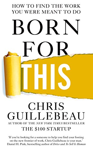 9781447297536: Born For This: How to Find the Work You Were Meant to Do