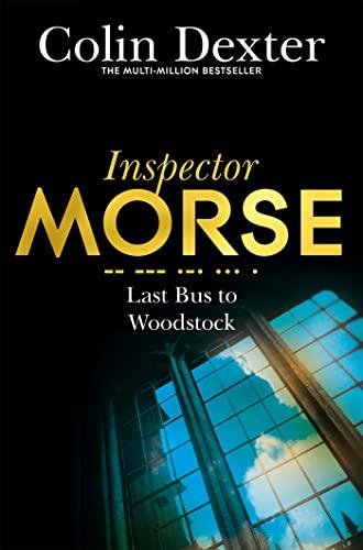9781447299073: Last Bus to Woodstock (Inspector Morse Mysteries)