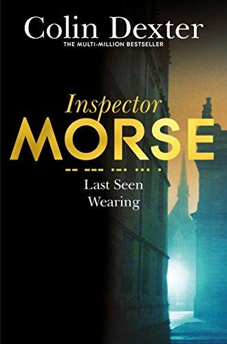 9781447299080: Last Seen Wearing (Inspector Morse Mysteries)