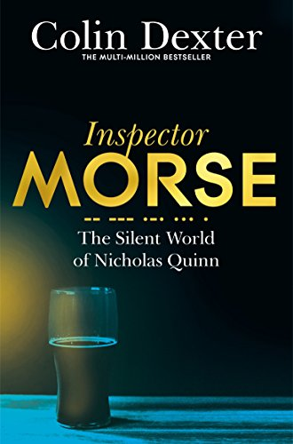9781447299141: The Silent World of Nicholas Quinn (Inspector Morse Mysteries)