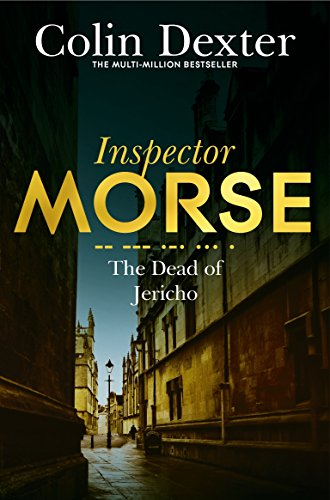9781447299202: The Dead of Jericho (Inspector Morse Mysteries)