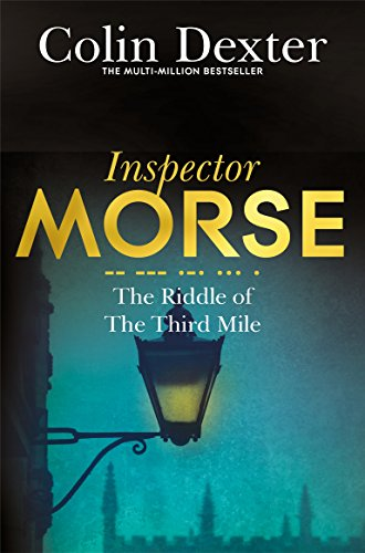 9781447299219: The Riddle of the Third Mile (Inspector Morse Mysteries)