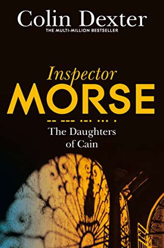 9781447299264: The Daughters of Cain (Inspector Morse Mysteries)