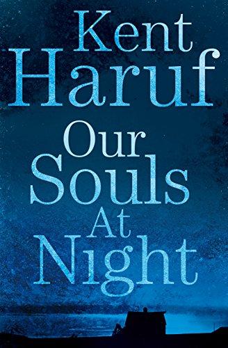 9781447299356 Our Souls At Night Abebooks Kent Haruf 1447299353
