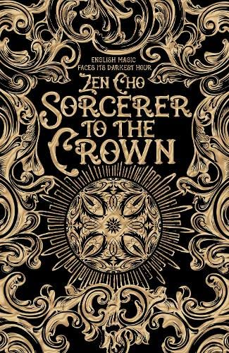 Sorcerer to the Crown (Sorcerer Royal trilogy) First Edition Signed & dated