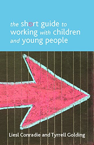 9781447300236: The Short Guide to Working with Children and Young People (Short Guides)