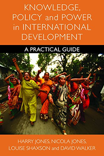 9781447300953: Knowledge, Policy and Power in International Development: A Practical Guide (Policy Press Publications (All Titles as Published))
