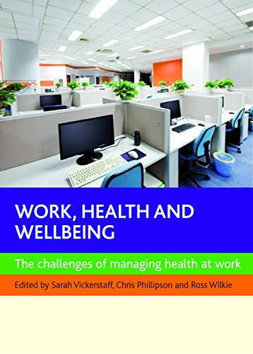 9781447301110: Work, Health and Wellbeing: The Challenges of Managing Health at Work