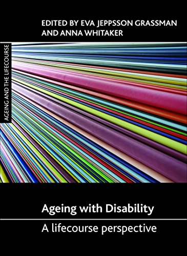9781447305224: Ageing with Disability: A Lifecourse Perspective (Ageing and the Lifecourse)