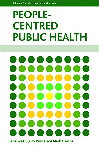 9781447305309: People-Centred Public Health (Evidence for Public Health Practice)