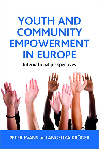9781447305910: Youth and Community Empowerment in Europe: International Perspectives
