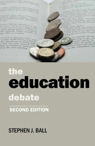 9781447306887: The Education Debate: Second Edition (Policy and Politics in the Twenty-First Century)