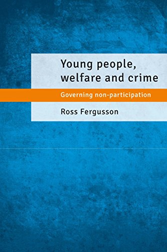 9781447307013: Young People, Welfare and Crime: Governing Non-Participation