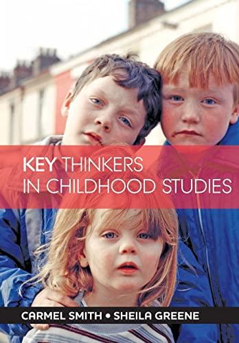 9781447308065: Key Thinkers in Childhood Studies