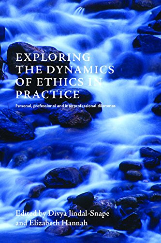 9781447308997: Exploring the Dynamics of Personal, Professional and Interprofessional Ethics