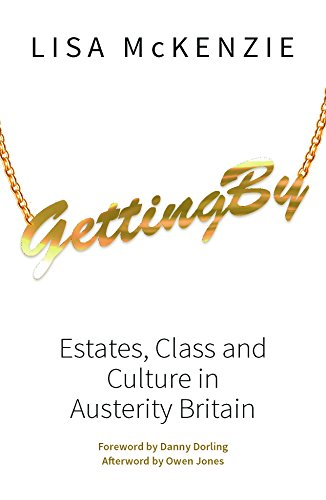 9781447309956: Getting by: Estates, Class and Culture in Austerity Britain