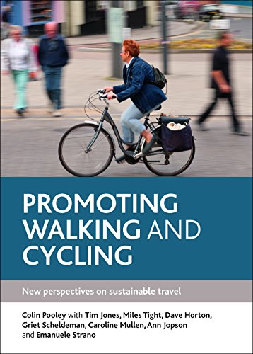 9781447310075: Promoting Walking and Cycling: New Perspectives on Sustainable Travel