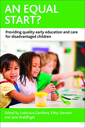 9781447310525: An Equal Start?: Providing Quality Early Education and Care for Disadvantaged Children (CASE Studies on Poverty, Place and Policy)