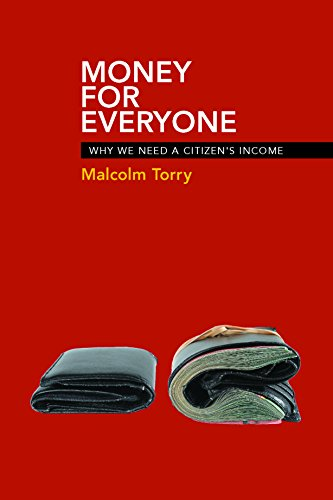 9781447311249: Money for Everyone: Why We Need a Citizen's Income
