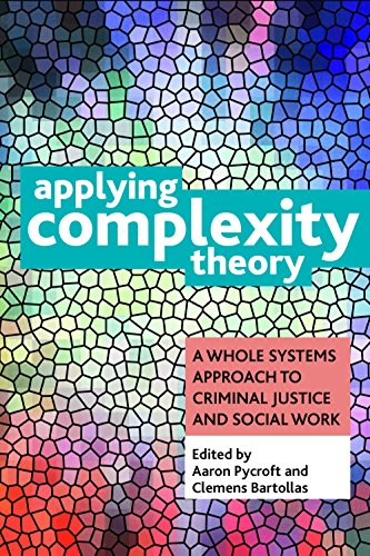9781447311409: Applying Complexity Theory: Whole Systems Approaches to Criminal Justice and Social Work