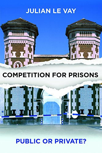 Competition for Prisons: Le Vay, Julian