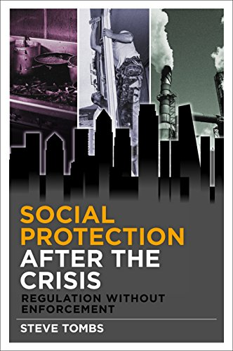 9781447313755: Social Protection After the Crisis: Regulation Without Enforcement