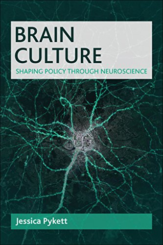 9781447314042: Brain Culture: Shaping Policy Through Neuroscience