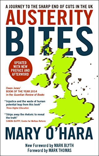 9781447315704: Austerity Bites: A Journey to the Sharp End of Cuts in the UK