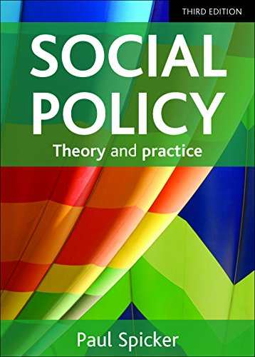 Social Policy: Theory and Practice - Third Edition: Spicker, Paul