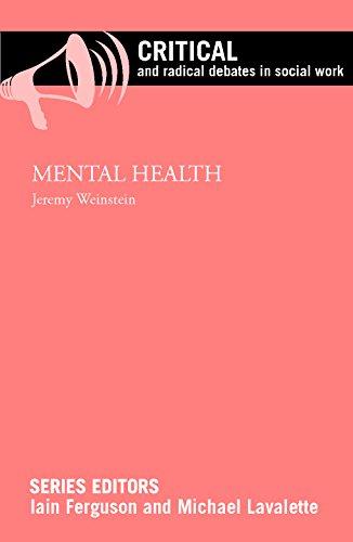 Mental health (Critical and Radical Debates in Social Work): Jeremy Weinstein