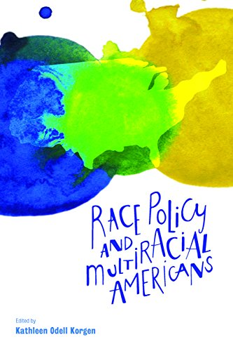 9781447316503: Race Policy and Multiracial Americans