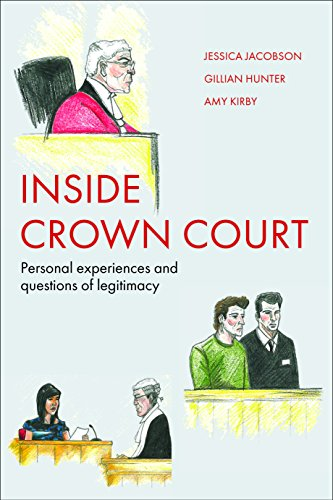 9781447317050: Inside Crown Court: Personal Experiences and Questions of Legitimacy
