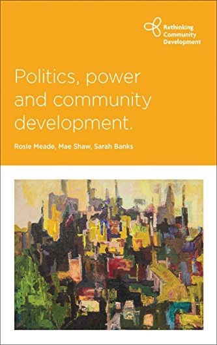 9781447317364: Politics, Power and Community Development (Rethinking Community Development)