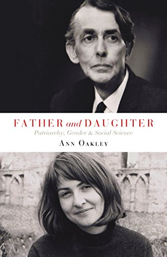 9781447318101: Father and Daughter: Patriarchy, Gender, and Social Science