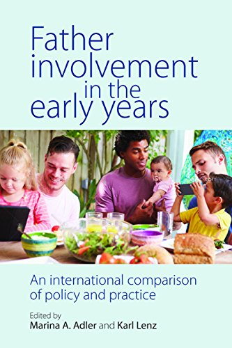 9781447319009: Father Involvement in the Early Years: An International Comparison of Policy and Practice