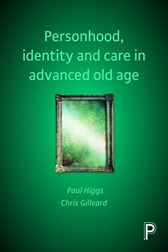 9781447319061: Personhood, Identity and Care in Advanced Old Age