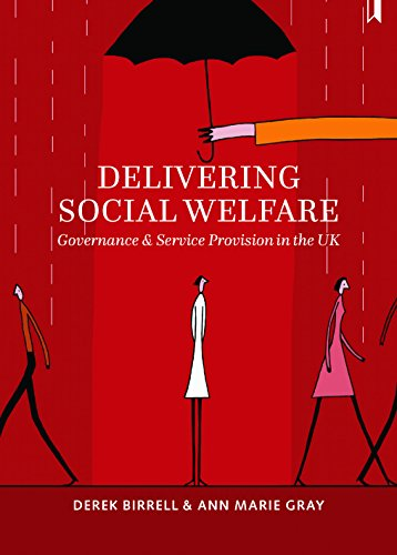 9781447319184: Delivering social welfare: Governance and Service Provision in the UK