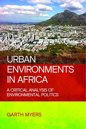 Urban Environments in Africa: Myers, Garth