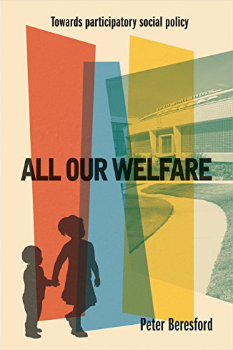 9781447328940: All Our Welfare: Towards Participatory Social Policy